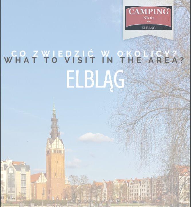 co zobaczyć w okolicy Elbląga